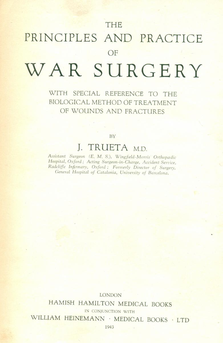 "Porta del llibre ""The Principles and practice of war surgery: with reference to the biological method of the treatment of war wounds and fractures."" London: William Heinemann, 1943."