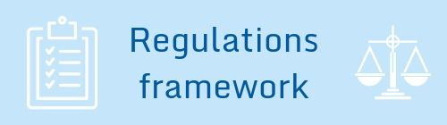 Regulations framework