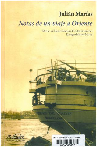 11a. Reedición del diario del Crucero de 1933 escrito por Julián Marías  (Madrid: Páginas de Espuma, 2011).
