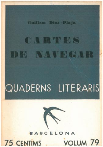 6. First and only publication in Catalan of a diary about the Cruise of 1933 (Barcelona Libreria Catalònia, 1935).