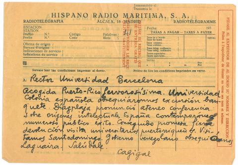 63. A la llegada a América, el Dr. Ferrer y Cagigal manda un telegrama al Rector de la Universidad Autónoma de Barcelona.