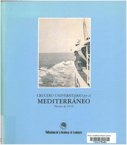 8. Catálogo de la exposición sobre el Crucero de 1933 en la Residencia de  Estudiantes de Madrid, 1995 (Madrid: Publicaciones de la Residencia de   Estudiantes, 1995).