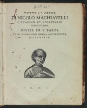 Machiavelli, Niccolò. Tutte le opere di Nicolo Machiauelli ...