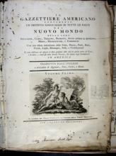 Il Gazzettiere americano. Livorno : per Marco Coltellini all'insegna della Veritá, 1763