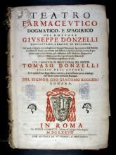 Donzelli, Giuseppe, 1596-1670. Teatro farmacevtico dogmatico e spagirico del dottore Givseppe Donzelli. In Roma : per Felice Cesaretti ..., 1677 (In Roma :  nella stamperia di Michele Hercole), 1677.