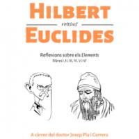 Hilbert versus Euclides: reflexions sobre els Elements, llibres I, II,III, IV, V i VI, de Josep Pla i Carrera