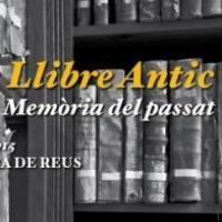 """El CRAI Biblioteca de Reserva present a les """"Jornades Llibre antic"""" del Centre de Lectura de Reus"""