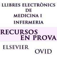 Dos nous recursos en prova: Llibres electrònics de Medicina i Infermeria d'Elsevier i Ovid