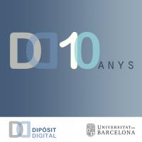 Deu anys de Dipòsit Digital de la Universitat de Barcelona (2007-2017)