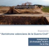 Exposició Aeròdroms valencians durant la Guerra Civil espanyola amb la col·laboració del CRAI Biblioteca del Pavelló de la República