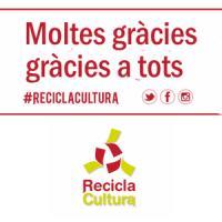 Gràcies per participar a Recicla Cultura 2018