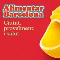 Alimentar Barcelona. Ciutat proveïment i salut