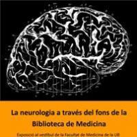 """L'exposició del CRAI Biblioteca de Medicina """"La història de la neurologia a tr"""