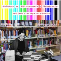 """El CRAI Biblioteca de Biblioteconomia a l'exposició """"Biblioteca de Biblioteconomia i Documentació: testimoni d'un segle de professió"""""""