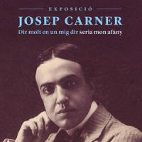 Exposició Josep Carner. Dir molt en un mig dir, seria mon afany al CRAI Biblioteca de Lletres