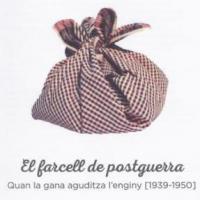 """Exposició """"El farcell de la postguerra"""" amb la participació del CRAI Biblioteca del Pavelló de la Repúbica"""