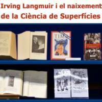 El CRAI Biblioteca de Física i Química presenta l'accés virtual a l'exposició Irving Langmuir i el naixement de la Ciència de Superfícies