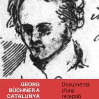 Georg Büchner a Catalunya. Nova exposició al CRAI Biblioteca de Lletres