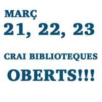 Els CRAI Biblioteques obren dilluns 21, dimarts 22 i dimecres 23 de Setmana Santa