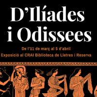 Exposició D'Ilíades i Odessees al CRAI Biblioteca de Lletres
