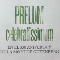 Prelum celebratissimum. Exposició al CRAI Biblioteca de Reserva