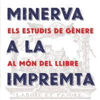 Participació dels CRAI Biblioteques a l'exposició «Minerva a la impremta: les dones al món del llibre»