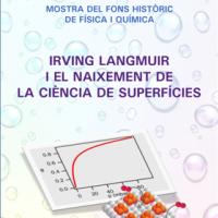 Irving LANGMUIR i el naixement de la Ciència de Superfícies