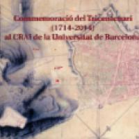 Commemoració del Tricentenari /1714-2014) al CRAI UB