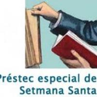 Préstec especial de Setmana Santa