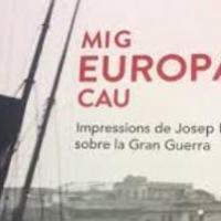 L'exposició Mig Europa cau. Impressions de Josep Pla sobre la Gran Guerra arriba al Palau Robert