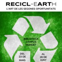 Exposició del projecte ReciclEARTH al CRAI Biblioteca del Campus de Mudet