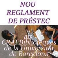 Nou Reglament de Préstec als CRAI Biblioteques de la Universitat de Barcelona