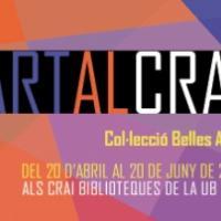 ARTalCRAI. Obres de la Col·lecció Belles Arts als CRAI Biblioteques de la UB