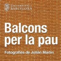 """L'exposició fotogràfica """"Balcons per la pau"""" ara al CRAI Biblioteca de Filosofia, Geografia i Història"""