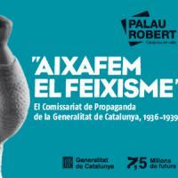 Exposició Aixafem el feixisme al Palau Robert de Barcelona amb la col·laboració del CRAI Biblioteca del Pavelló de la República
