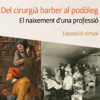 Del cirurgià barber al podòleg: el naixement d'una professió. Exposició virtual del CRAI Biblioteca del Campus Bellvitge