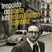Exposició Leopoldo de Luis, poeta de un tiempo sombrío a l'Instituto Cervantes de Madrid amb la col·laboració del CRAI Biblioteca del Pavelló de la República