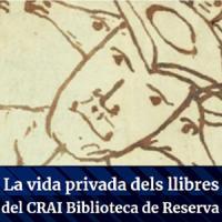 la vida privada dels llibres del CRAI Biblioteca de Reserva. Nova exposició virtual