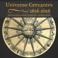 """Exposició """"Universo Cervantes: 1606-2016"""" als CRAI Biblioteques de Lletres i de Reserva"""