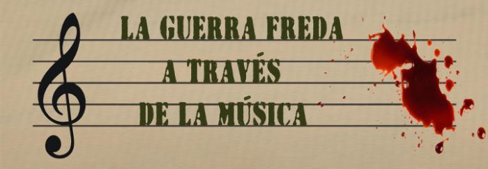 La Guerra Freda a través de la música