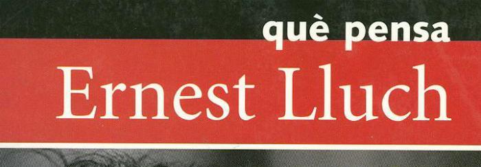 Què pensa Ernest Lluch (2001)