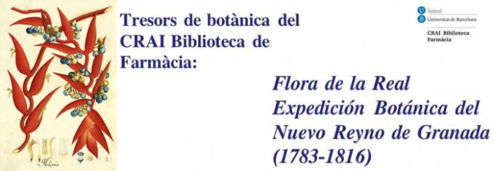 Tresors de botànica del CRAI Biblioteca de Farmàcia: Flora de la Real Expedición Botánica del Nuevo Reyno de Granada (1783-1816)