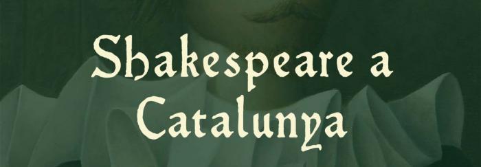 Shakespeare a Catalunya