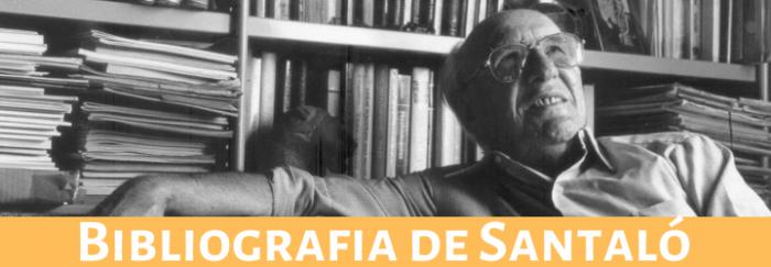 Bibliografia de Santaló