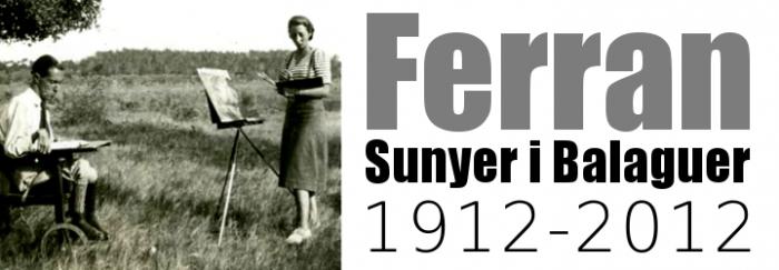Centenari del naixement de Ferran Sunyer i Balaguer, 1912-2012